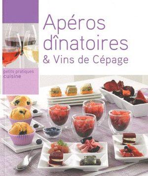 Apéros dinatoires et vins de cépages